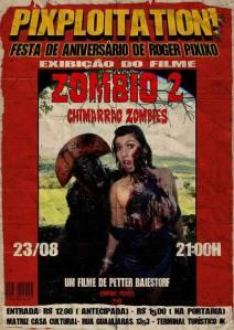Pixploitation_Exibição do zombio 2