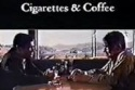 38- Cigarettes and Coffee