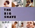4- The Big Shave