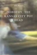 9- Dorothy the Kansas City Pothead